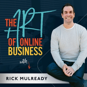 The Art of Online Business by Rick Mulready