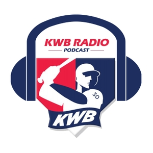 KWB Radio Podcast by KWBaseball.com--Kevin Wilson and Joe Ferraro