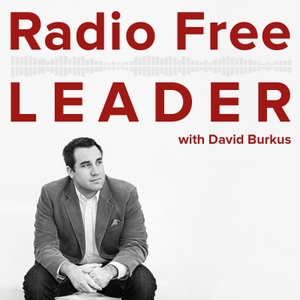 Radio Free Leader by David Burkus