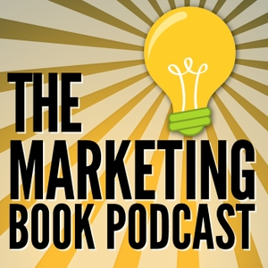 The Marketing Book Podcast by Douglas Burdett