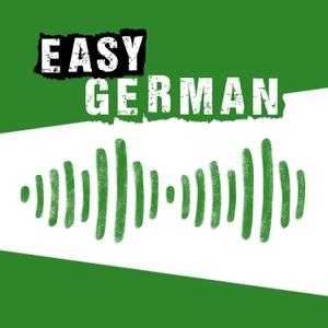 Easy German: Learn German with native speakers | Deutsch lernen mit Muttersprachlern by Cari, Manuel und das Team von Easy German