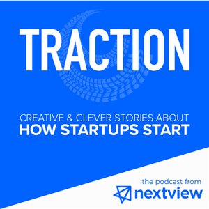 Traction: How Startups Start | NextView Ventures by NextView Ventures