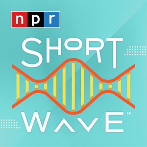 Short Wave by NPR