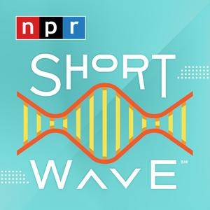 Short Wave by NPR
