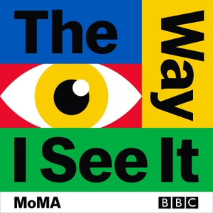 The Way I See It by BBC Radio 3