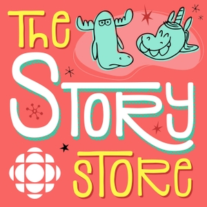 The Story Store by CBC Podcasts