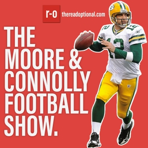 The Moore & Connolly Football Show by The Read Optional