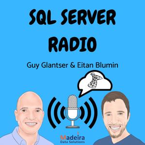 SQL Server Radio by Guy Glantser, Eitan Blumin