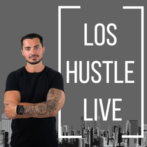 Los Hustle Live | Lifestyle Design | Startups | Mindset | Entrepreneurship | Personal Growth by Los Silva brings you top entrepreneurs inspired by Tim Ferriss, Pat Flynn, John Dumas, Entrepreneur on Fire, Chalene Johnson,Build your TRIBE Michael Port ,James Altucher, 8 minute millionaire , the StartUp podcast, and  Build Your Tribe
