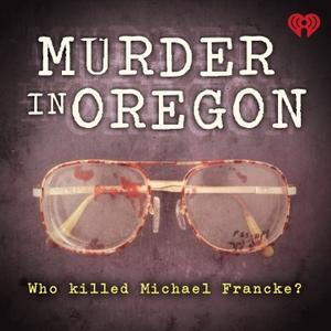 Murder in Oregon by iHeartRadio