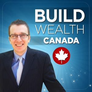 Build Wealth Canada Podcast by Kornel Szrejber: Investor