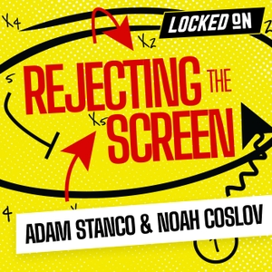 Rejecting The Screen - Talking NBA Basketball by Locked On Podcast Network, Noah Coslov, Adam Stanco
