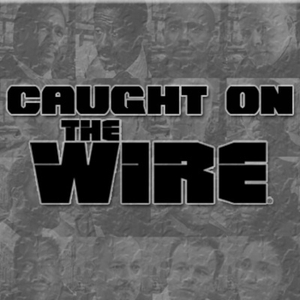 Caught On The Wire by Caught On The Wire