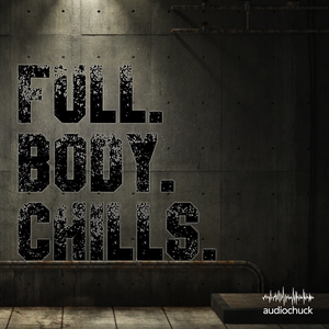 Full Body Chills by audiochuck