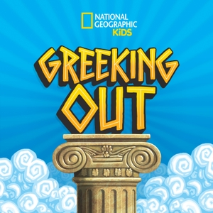Greeking Out from National Geographic Kids by National Geographic Kids