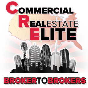Commercial Real Estate Elite: Broker to Brokers by Justin Lamontagne, Commercial Real Estate Broker and Host