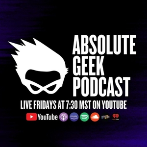 Absolute Geek Podcast: a Nerd Podcast | Sci-Fi | Comics | Movies | Comedy | Geek | Music | TV Shows | Entertainment |Dungeons by We Talk movies/Tv, Comic Books, Music, etc. Similar to Nerdist, Hollywood Babble-on, SMODCAST, Kevin Smith, I Sell Comics