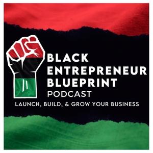 BLACK ENTREPRENEUR BLUEPRINT by Jay Jones
