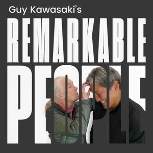 Guy Kawasaki's Remarkable People by Guy Kawasaki