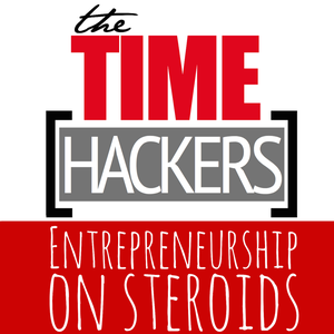 Time Hackers Podcast – Become More Productive, Efficient, Successful, Entrepreneur. by Entrepreneurship On Steroids - Get Things Done The Smart Way