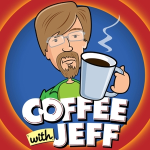 Coffee With Jeff by Jeff Kelley