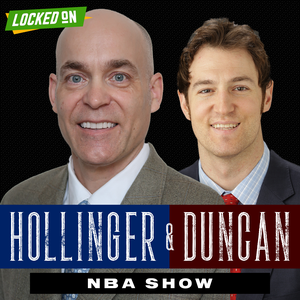 Hollinger & Duncan NBA Show - NBA Basketball Podcast by Locked On Podcast Network, John Hollinger, Nate Duncan