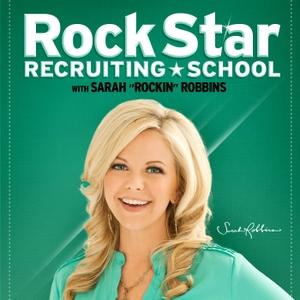 Sarah Robbins Rock Star Recruiting School by Sarah Robbins