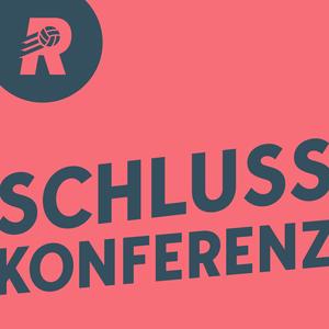 Schlusskonferenz - Der Fußball-Podcast zu Bundesliga & Co. by Rasenfunk