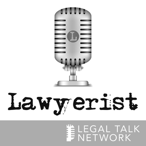 Lawyerist Podcast by Lawyerist.com