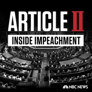 Article II: Inside Impeachment by NBC News