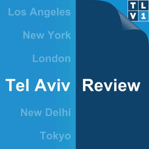 Tel Aviv Review by TLV1 Radio