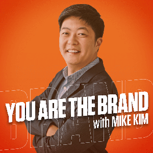 Brand You Personal Branding by Mike Kim