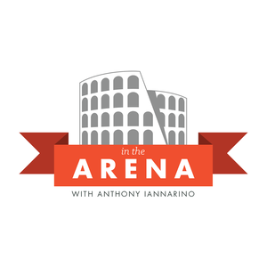 In the Arena by Anthony Iannarino