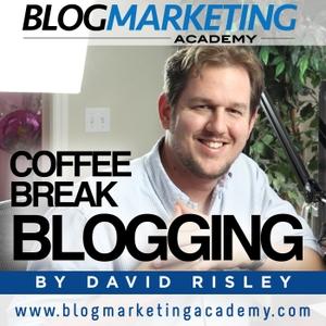Coffee Break Blogging by Blogging | Online Business | Content Marketing | David Risley