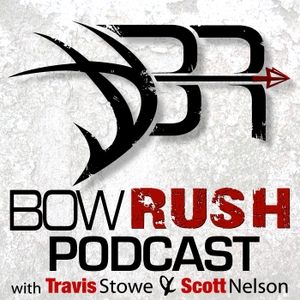 BowRush Podcast by Travis Stowe