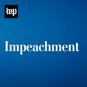 Impeachment Inquiry: Updates from The Washington Post by The Washington Post