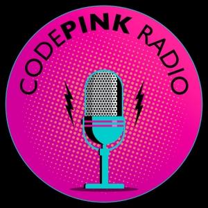 CODEPINK Radio