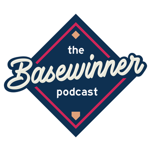 The Basewinner Podcast by Basewinner; Professional MLB Baseball Betting Podcast