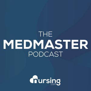 MedMaster Show (Nursing Podcast: Pharmacology and Medications for Nurses and Nursing Students by NRSNG) by Jon Haws RN: Critical Care Nurse & NCLEX Educator