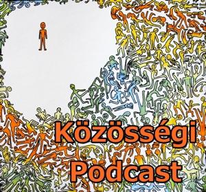 Közösségi podcast by Közösségfejlesztők Egyesülete