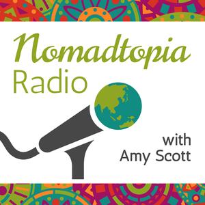 Nomadtopia Radio by Amy Scott