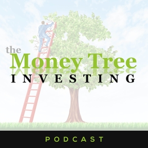 Money Tree Investing by Money Tree Investing Podcast