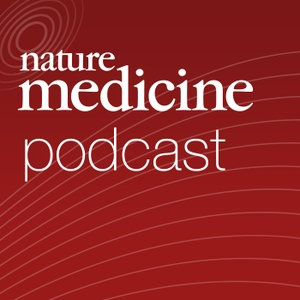Nature Medicine Podcast by Nature Publishing Group