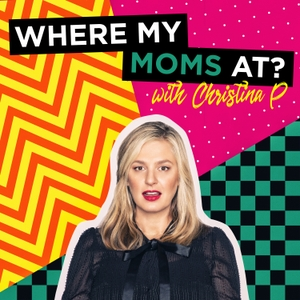Where My Mom's At? w/ Christina P. by YMH Studios