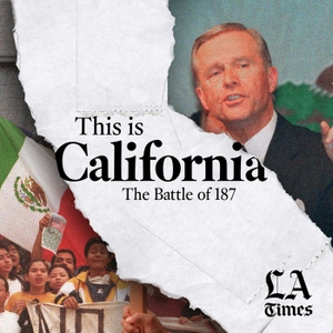 This is California: The Battle of 187 by L.A. Times | Futuro Studios
