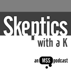 Skeptics with a K by Merseyside Skeptics Society