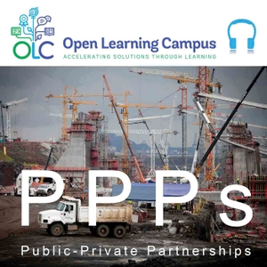 Public-Private Partnerships (audio) by World Bank's Open Learning Campus