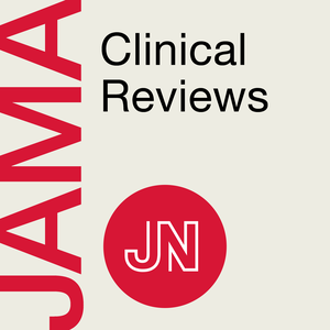 JAMA Clinical Reviews by JAMA Network