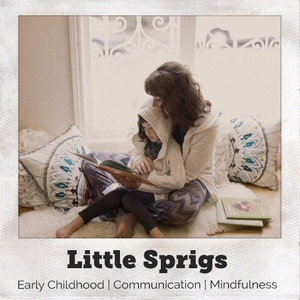 Little Sprigs Podcast by Christina@littlesprigs.com
