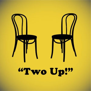 Two Up - Improv comedy in London by Two Up - Improv comedy in London